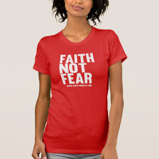 Glauben-nicht Furcht T-Shirt