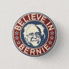 Glauben Sie an Bernie-Knopf (V1) Runder Button 2,5 Cm