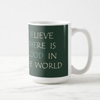 Glauben Sie an die WeltTasse Kaffeetasse