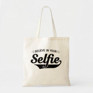 Glauben Sie an Ihr Selfie Tragetasche
