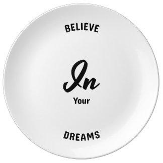 Glauben Sie an Ihre Träume Teller
