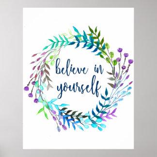 """""""Glauben Sie an selbst"""" inspirierend Zitat Poster"""