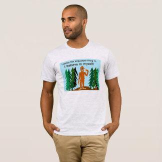 Glauben Sie an selbst T - Shirt