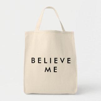 Glauben Sie mir Lebensmittelgeschäft-Tasche Tragetasche