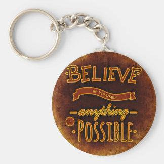 Glauben Sie sich Schlüsselanhänger