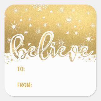 Glauben Sie Weihnachten Gold Handwritten Zu-Von Quadratischer Aufkleber