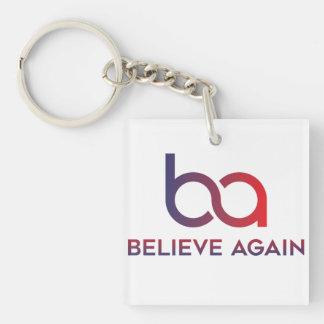 Glauben Sie wieder Schlüsselkette Schlüsselanhänger