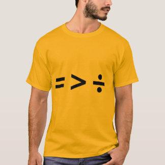 GLEICHHEIT IST GRÖSSER ALS DI T-Shirt
