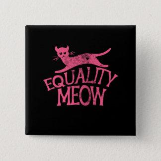 GleichheitMeow Quadratischer Button 5,1 Cm