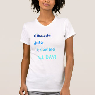 Glissade jeté assemblé T-Shirt
