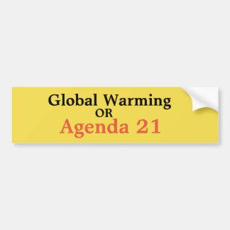 Globale Erwärmung oder Tagesordnung 21 Autoaufkleber