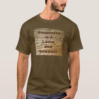 Glück-Drehbank und Sägemehl T-Shirt
