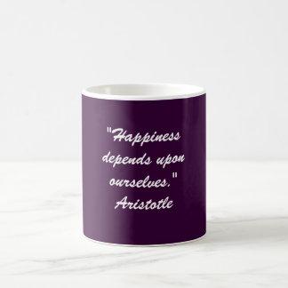 """Glück hängt nach uns selbst ab. "" Kaffeetasse"