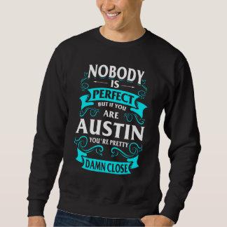 Glücklich, AUSTIN-T-Shirt zu sein Sweatshirt