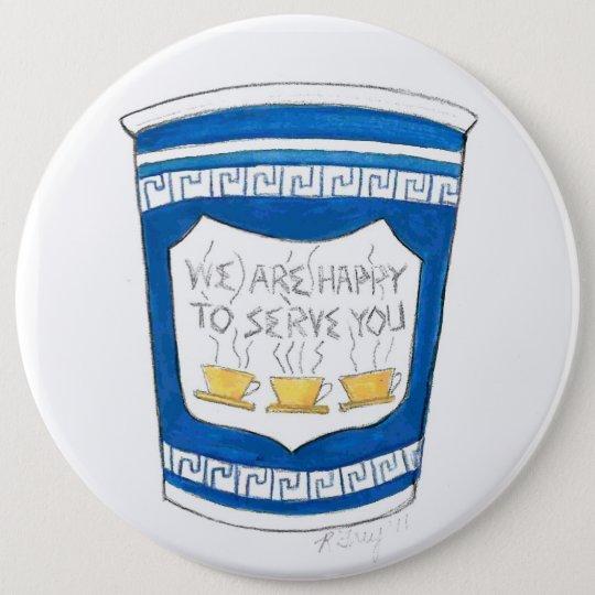 Glücklich, Ihnen NYC zu dienen griechischer Runder Button 15,3 Cm