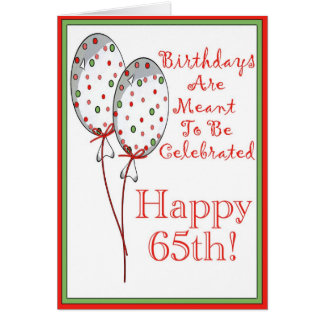 Glückliche 65. Geburtstagskarte Karte