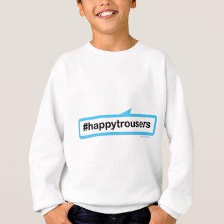 Glückliche Hose Sweatshirt