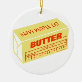 Glückliche Leute essen die Butter (rot) Rundes Keramik Ornament