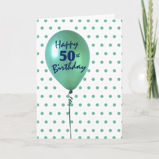 Karte Geburtstag Mann.Glücklicher 50 Geburtstag Mann Oder Frau Grüner Karte