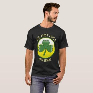 """Glücklicher irischer Klee, den """"es nicht Glück T-Shirt"""