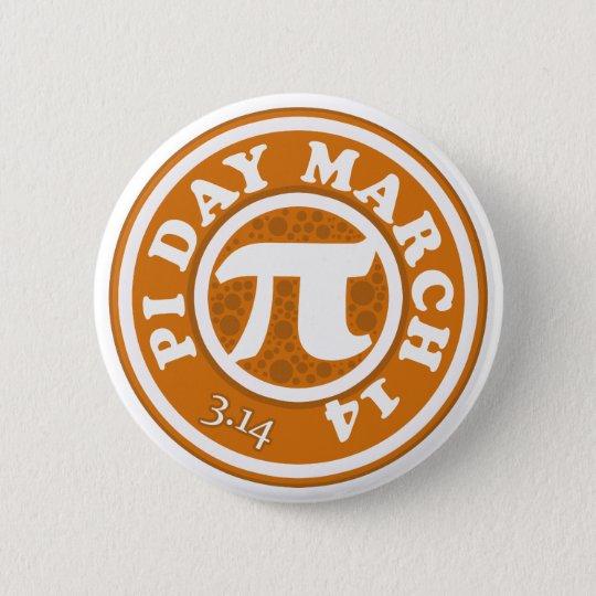 Glücklicher PU-Tag am 14. März Runder Button 5,7 Cm