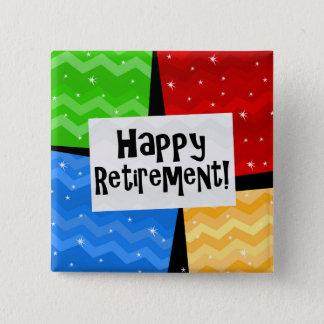 Glücklicher Ruhestand, Primärfarbe quadriert Party Quadratischer Button 5,1 Cm