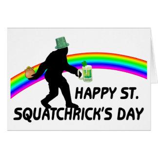 Glücklicher Tag St. Squatchricks Karte