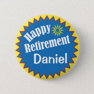 Glückliches Ruhestands-Party personalisiert Runder Button 5,7 Cm