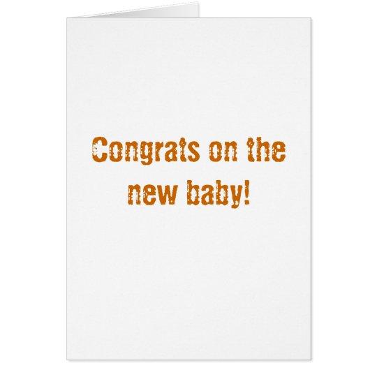 Glückwünsche auf Ihrem neuen Baby! Karte