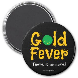 Goldfieber Runder Magnet 7,6 Cm