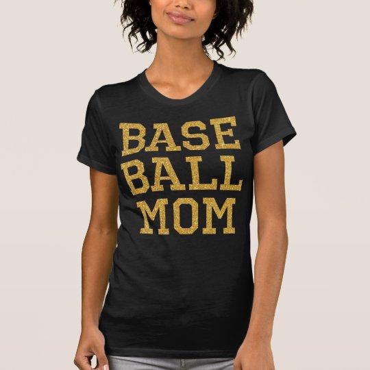 Goldsequins-Baseball-Mamma-Shirts T-Shirt