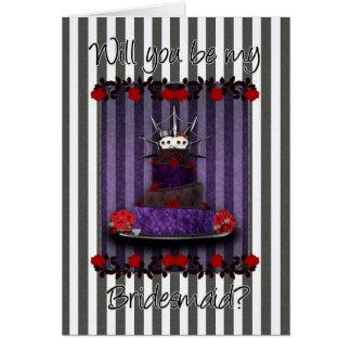 Gotischer Wille sind Sie meine Brautjungfern-Karte Grußkarte