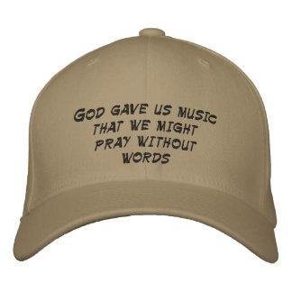 Gott gab uns Musik, die wir ohne Wörter beten könn Bestickte Mütze