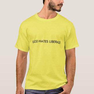 GOTT HASST LIBERALE T-Shirt