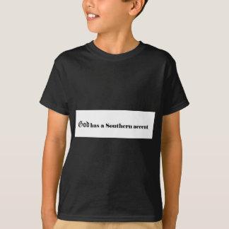 Gott hat einen südlichen Akzent T-Shirt
