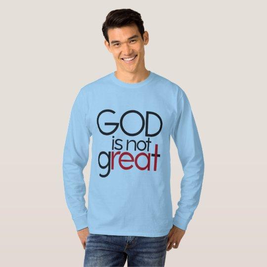 """Gott ist nicht groß "" T-Shirt"