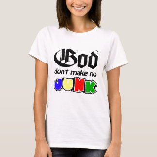 Gott machen nicht keinen Kram T-Shirt