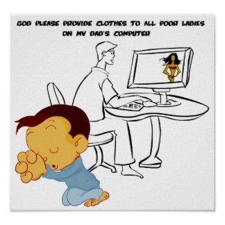 Gott stellen bitte Kleidung zu allen armen Damen z Poster