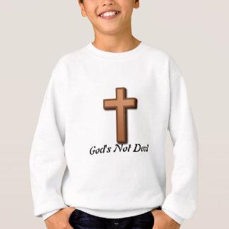 Gottes nicht tot sweatshirt
