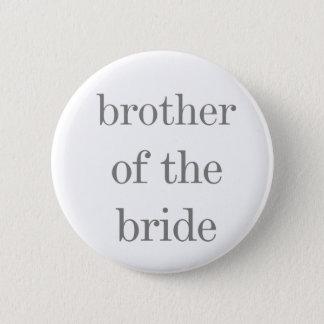 Grauer Text-Bruder des Braut-Knopfes Runder Button 5,1 Cm