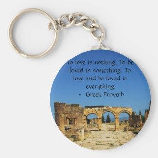 Griechisches Sprichwort über Liebe Schlüsselanhänger