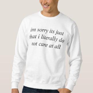 groß interessieren Sie sich nicht Sweatshirt