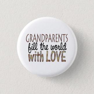 Großeltern füllen die Welt mit Liebeknopf Runder Button 3,2 Cm