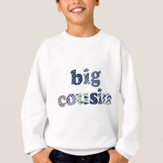 Großer Cousin Sweatshirt