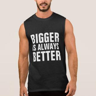 Größer ist immer besser ärmelloses shirt