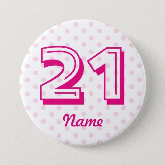 Großes 21. rosa weißes Polkapunkt-Abzeichenalter Runder Button 7,6 Cm