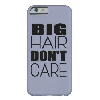 Großes Haar interessieren sich nicht den Barely There iPhone 6 Hülle