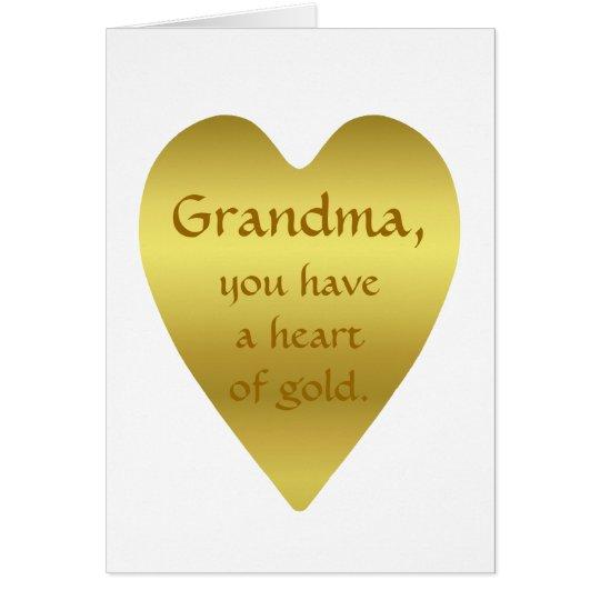 Großmutter, haben Sie ein Herz aus Gold Karte
