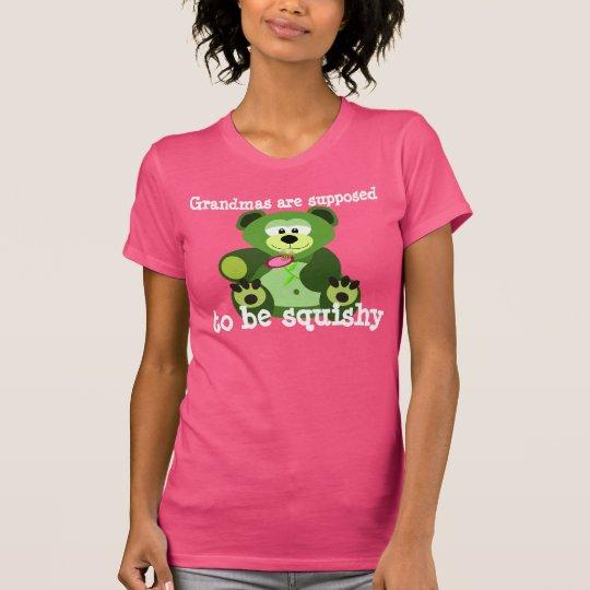 """""""Großmütter sollen squishy sein """" T-Shirt"""
