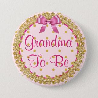 Großmutter, zum rosa und GoldBabyparty-Knopf zu Runder Button 7,6 Cm